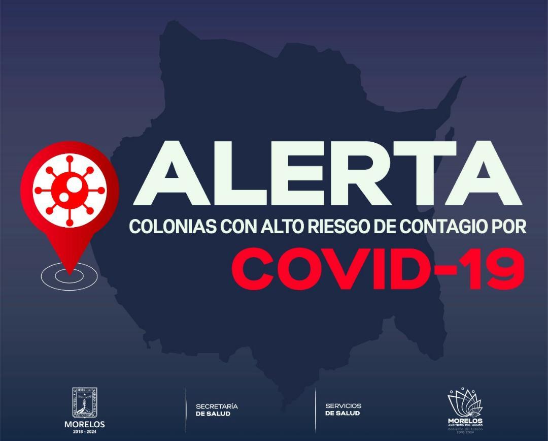 Colonias con alto riesgo de contagio por Covid-19 en Morelos